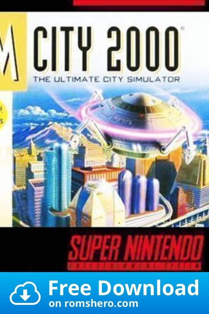 Download Sim City 2000 Super Nintendo Snes Rom In 2020 Super