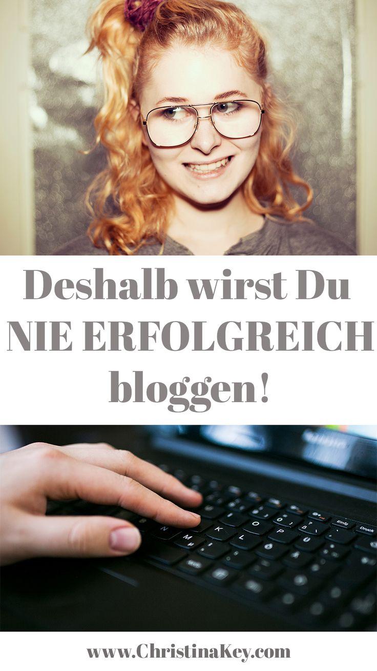 Blogger Tipps: Deshalb wirst Du nie ein erfolgreicher Blogger bzw. Bloggerin!  II Artikel von Christina Key - dem Blog rund um Fashion, Rezepte, Fotografie und Tipps!