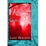 The Red Girl (Kindle Edition)By Luke Walker