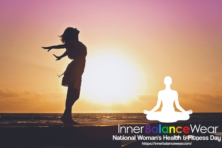 Celebrate Happy National Women's Health And Fitness day with us!   Take a second to breath deeply = good for your head, heart and overall health.  At Inner Balance Wear, we inspire individuals everyday to be who they are. Take care of yourself ladies, you've got you. Which is more then enough !  relax - motivate - women - celebrate women - ladies
