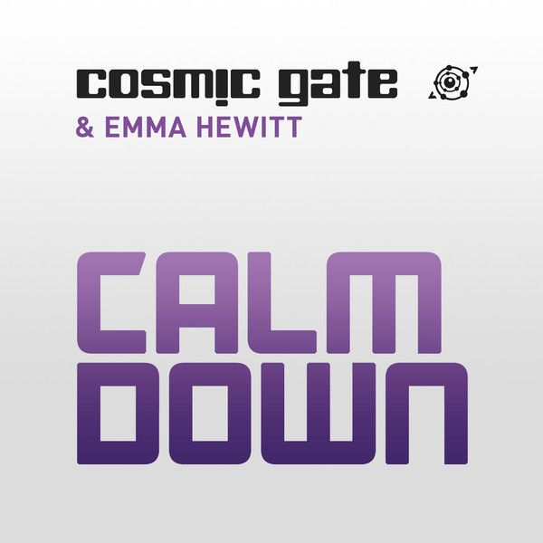 Calm Down by Cosmic Gate & Emma Hewitt #soundtracking