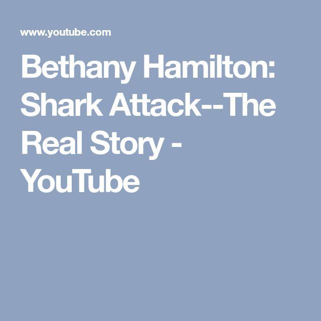 Bethany Hamilton: Shark Attack--The Real Story - YouTube