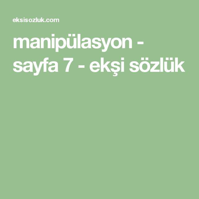manipülasyon - sayfa 7 - ekşi sözlük