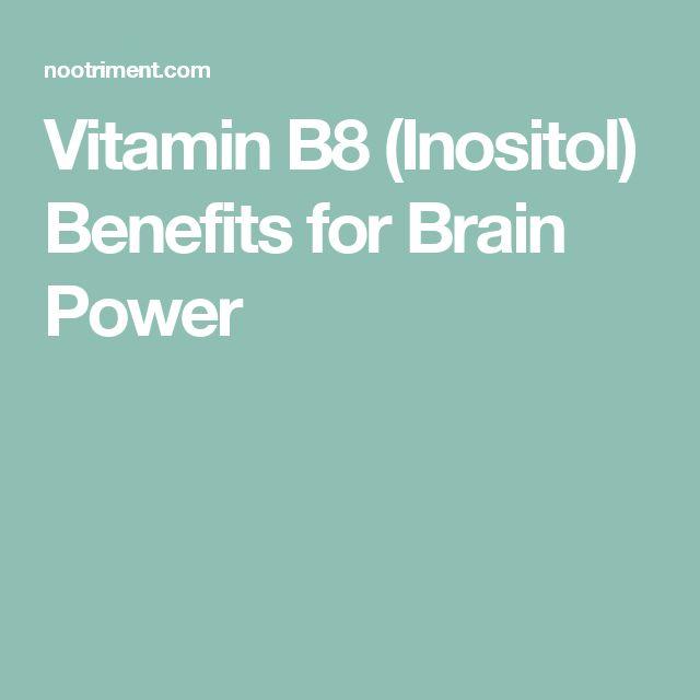 Vitamin B8 (Inositol) Benefits for Brain Power