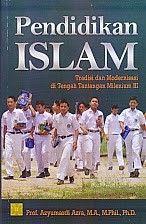 PENDIDIKAN ISLAM, Azyumardi Azra