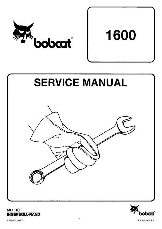 Bobcat 1600 Wheel Loader Service Manual 6566906 8 87 Bobcat Manual Service