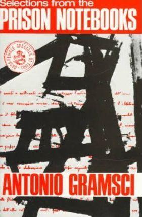 Selections from the Prison Notebooks of Antonio Gramsci DOWNLOAD PDF/ePUB [Fo  Professor Antonio Gramsci] pdf download