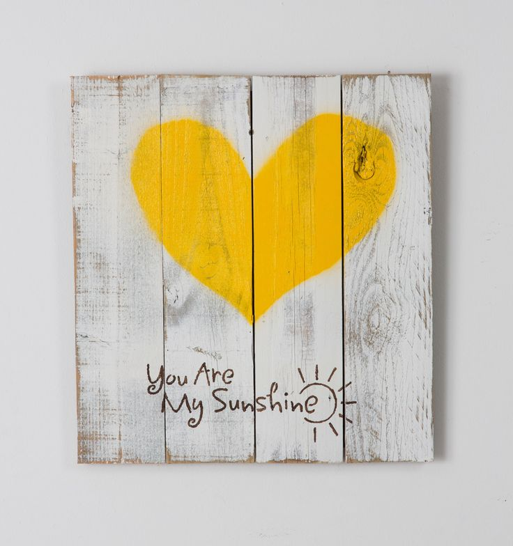 Reclaimed wood heart (you are my sunshine) by DelHutsonDesigns on Etsy https://www.etsy.com/listing/224694496/reclaimed-wood-heart-you-are-my-sunshine