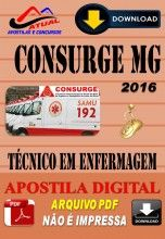 Apostila Digital Concurso Consurge MG Tecnico em Enfermagem 2016