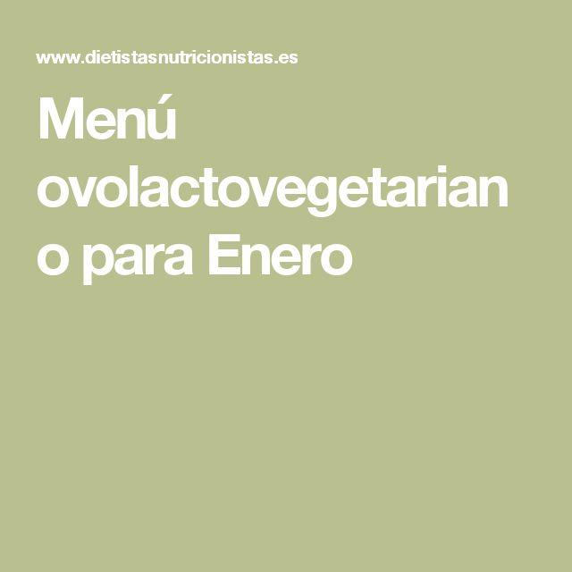 Menú ovolactovegetariano para Enero
