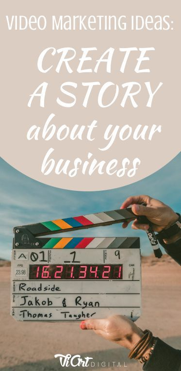 Video Marketing Ideas: Create a story about your business | ViArt Digital