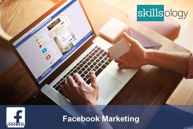 Facebook Marketing for Small Businesses, Business & Management, Business, Marketing & Sales, Digital Marketing provided by SKILLSOLOGY