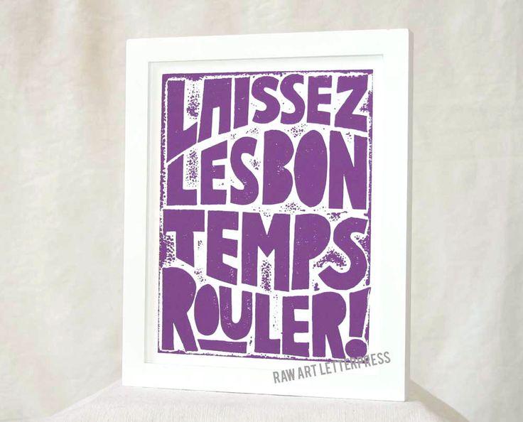 New Orleans Mardi Gras, Let the Good Times Roll, Wall Art Print, Laissez Les Bon Temps Rouler, Raw Art Letterpress