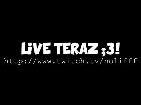 LIVE TERAZ! :D NOWA OPERACJA !