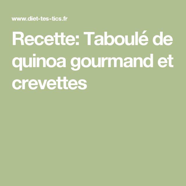 Recette: Taboulé de quinoa gourmand et crevettes