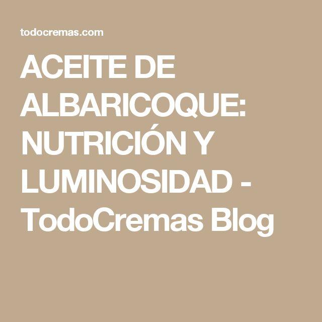 ACEITE DE ALBARICOQUE: NUTRICIÓN Y LUMINOSIDAD - TodoCremas Blog. El aceite de albaricoque es una excelente opción para tratar problemas de la piel asociados a la edad, como arrugas, flacidez y manchas solares…