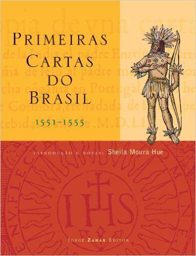 Primeiras Cartas Do Brasil - Livros na Amazon.com.br