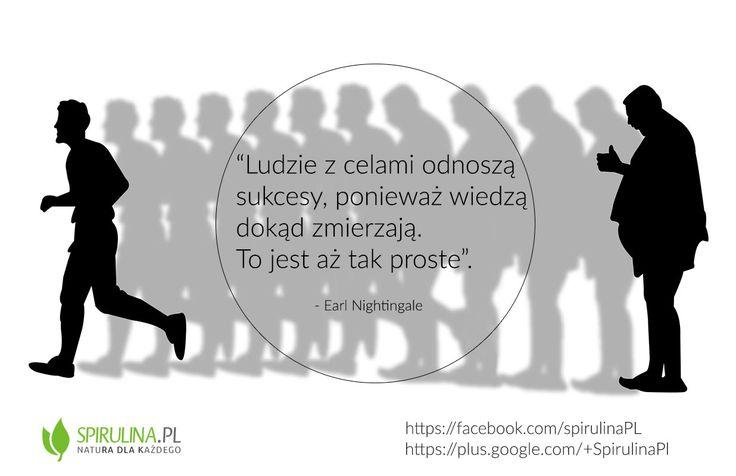 Warto mieć cel w życiu! http://www.spirulina.pl/ #zdrowie #motywacja #cel #cytaty #odchudzanie