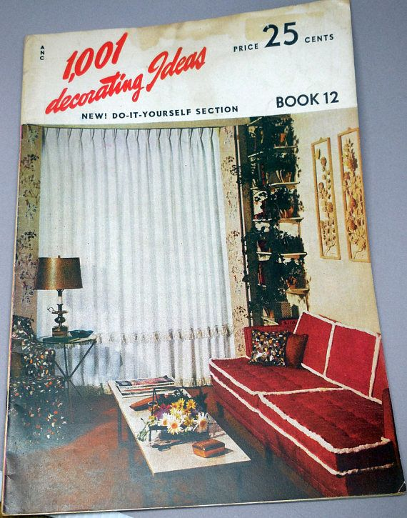 1,001 Decorating Ideas   Book 12   1955 Vintage Decorating Ideas   Home  Decor, Interior