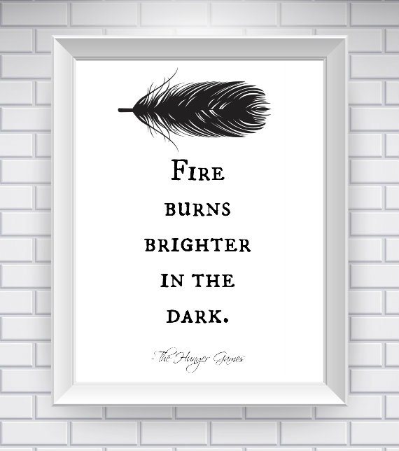 NeverMorePrints   White Hunger Games Quote, Literary Quote Typography Print - Black and White - The Hunger Games Quote Print- Word Art Love Quote   Online Store Powered by Storenvy