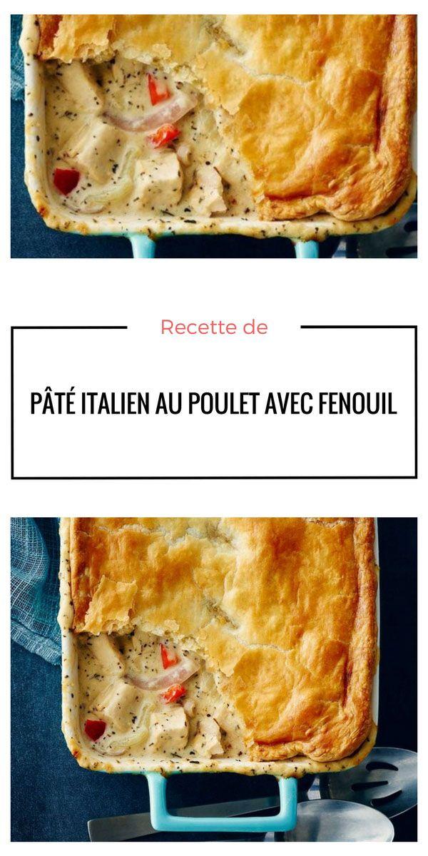 #pâté #italien #poulet #fenouil