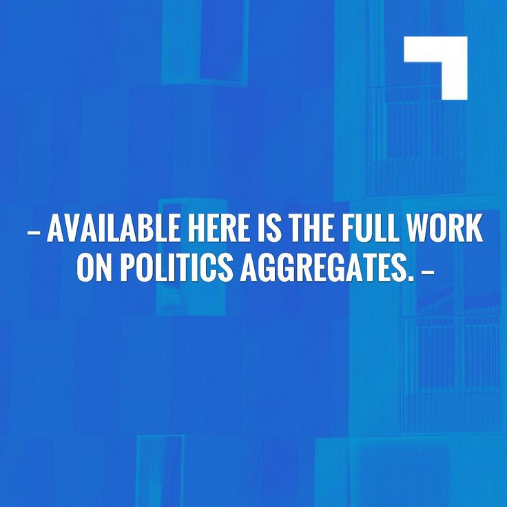 Fingers crossed but I'm hoping you'll love this: Available here is the full work on Politics Aggregates. http://jiddanand.blogspot.com/2017/07/available-here-is-full-work-on-politics.html?utm_campaign=crowdfire&utm_content=crowdfire&utm_medium=social&utm_source=pinterest