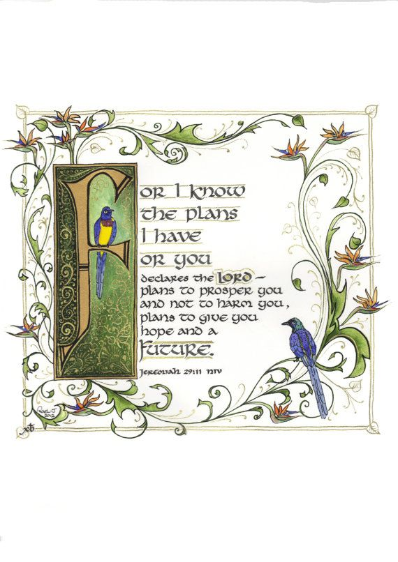 "Illuminated Calligraphy Made To Order - Commission Sample ""I Know The Plans I Have For You"" (2012)"