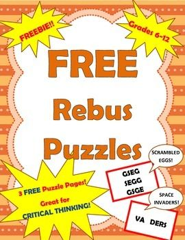 Free REBUS puzzles for critical thinking, great warm up activity or morning work for middle school/high school