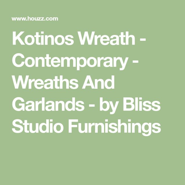 Kotinos Wreath - Contemporary - Wreaths And Garlands - by Bliss Studio Furnishings