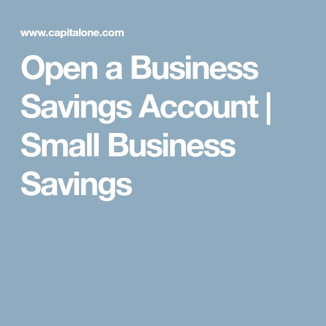 Open a Business Savings Account | Small Business Savings