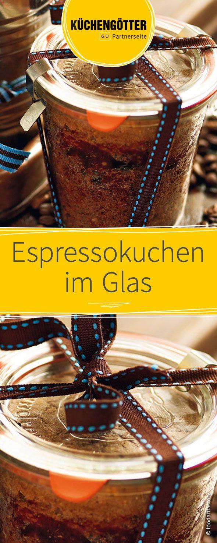 Espressokuchen im Glas | Rezept | Selbstgemachte geschenke ...