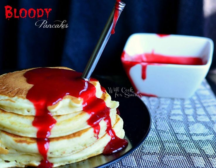 Bloody Pancakes For Halloween Breakfast - Will Cook For Smiles