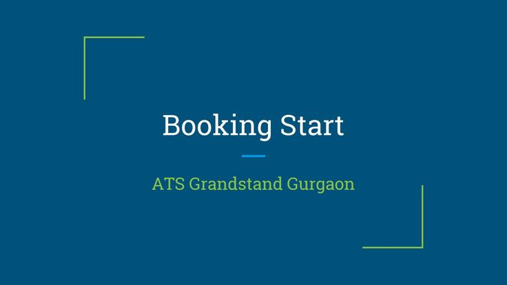 Booking start in ats grandstand gurgaon