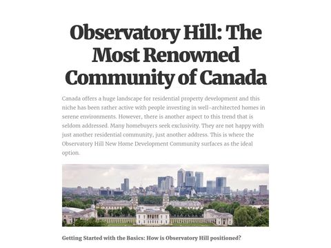 Are you planning to buy a home in observatory hill? Then read here some amazing facts about this fascinating community and know why it is called most loving community of Canada.