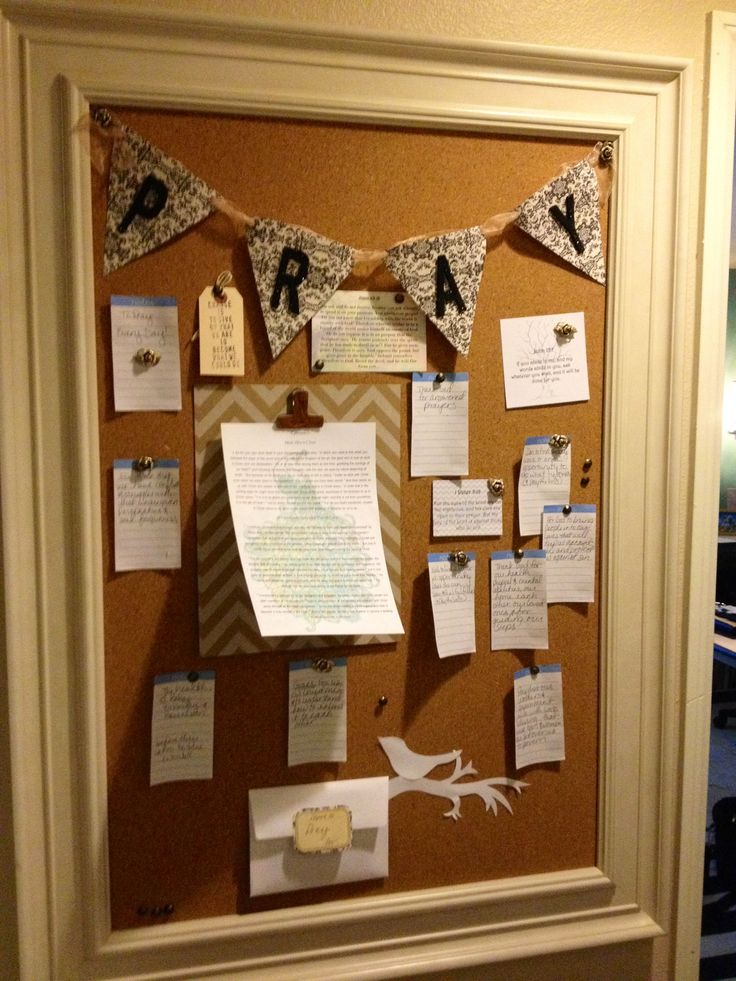 Prayer board. A great idea to remind who to pray for.  I want one by my back door so I can see it when I am coming in and going out!