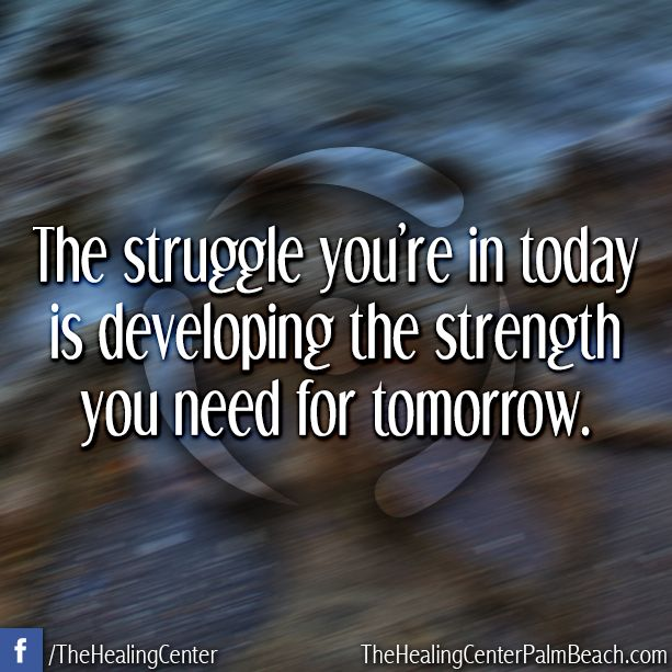 Developing Strength Motivational Quote: 17 Best Images About Words That Keep You Going... On