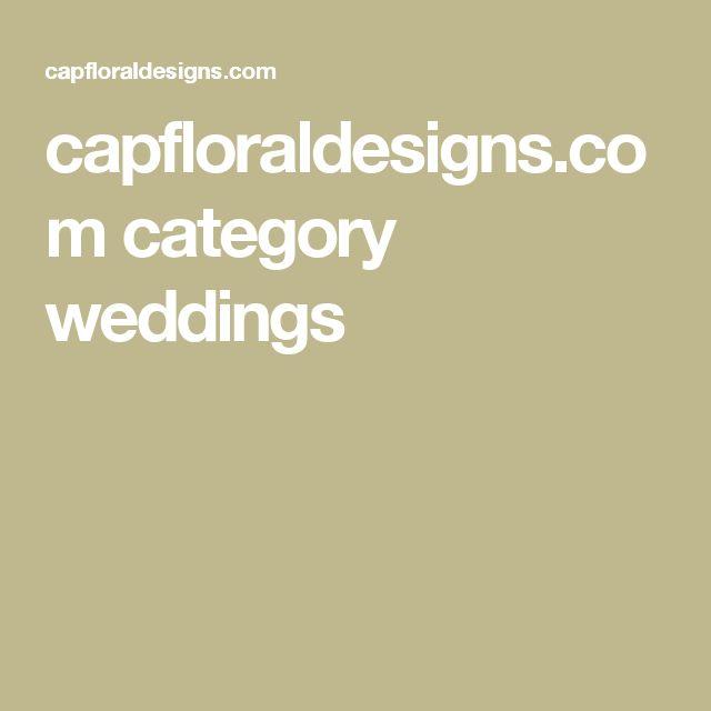 capfloraldesigns.com category weddings
