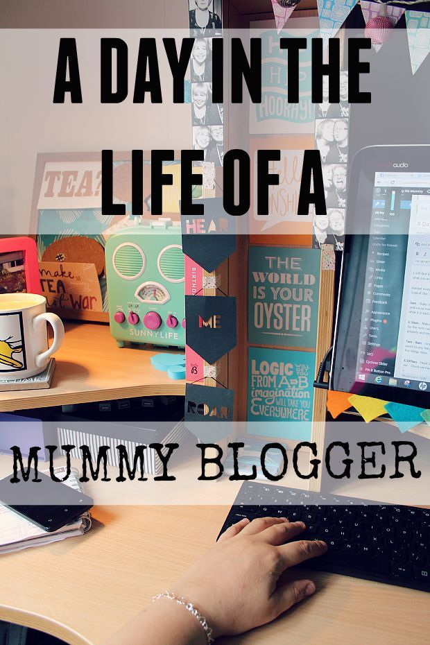 A day in the life of a mummy blogger