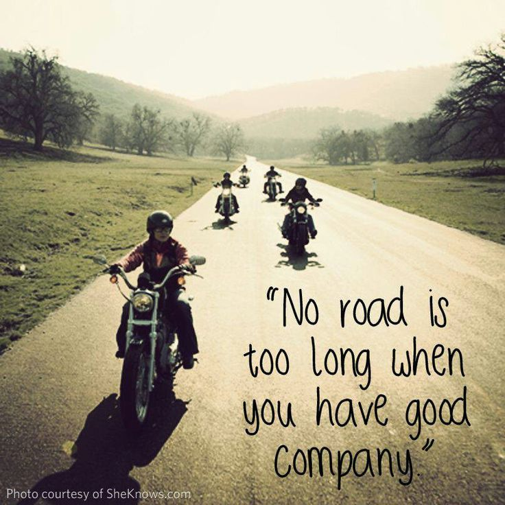 Good road, good company, good ride...