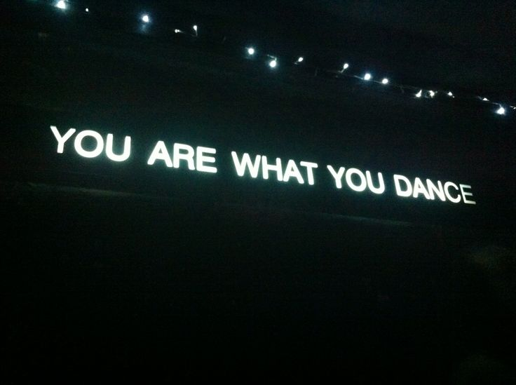 """If I got this tattooed it would say """"you are what you dance to"""" Maybe it should say that and I just can't see it idk"""