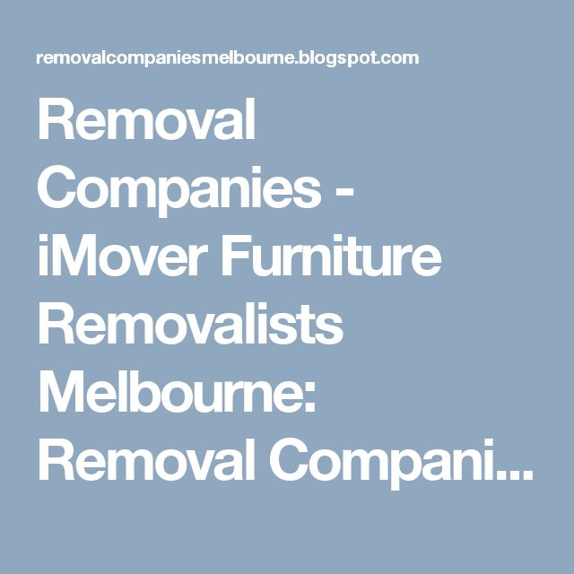 Removal Companies - iMover Furniture Removalists Melbourne: Removal Companies in Melbourne.