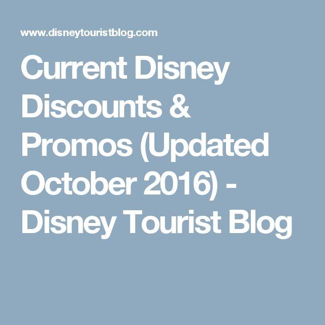 Current Disney Discounts & Promos (Updated October 2016) - Disney Tourist Blog