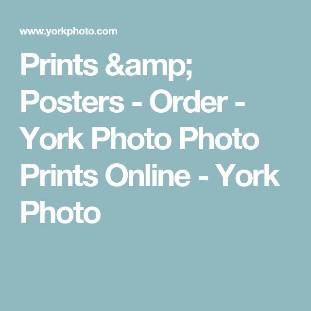 Prints & Posters - Order - York Photo Photo Prints Online - York Photo