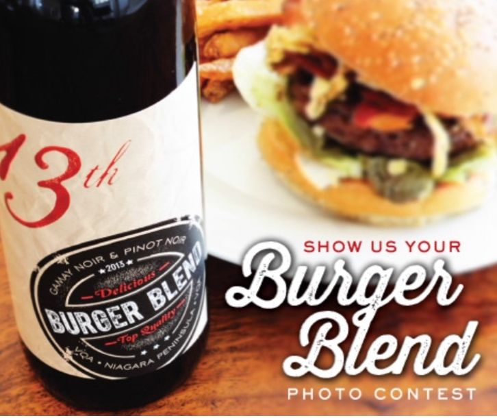 Post a picture of how you enjoyed your Burger Blend (what did you pair it with, where did you enjoy it, who were you with) and you could win a Burger Blend prize package courtesy of 13th Street Winery, 13th Bakery and VG Meats.