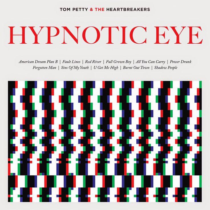 "Exile SH Magazine: Tom Petty & The Heartbreakers - "" Hypnotic Eye"" (2..."