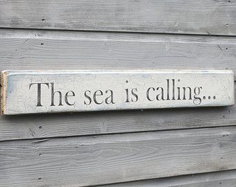 Sea Is Calling Driftwood Sign, Reclaimed Wood, Beach House Wall Decor The lake is calling...