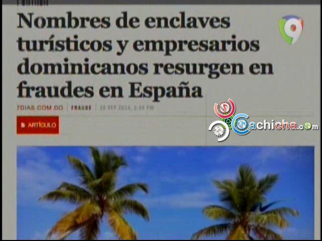 Nuria: Confirmado, Fondo De Pensiones En España Era Desviado A Complejos Turísticos En RD #Video