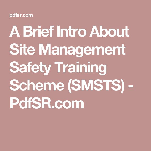 A Brief Intro About Site Management Safety Training Scheme (SMSTS) - PdfSR.com