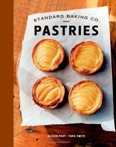 Standard Baking Co. Pastries by Alison Pray http://smile.amazon.com/dp/1608931846/ref=cm_sw_r_pi_dp_ehOovb1DT1BBY