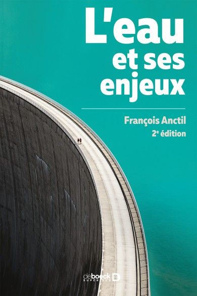 L'eau et ses enjeux / François Anctil. 2e édition. De Boeck Supérieur, 2017. Lilliad, cote 553.7 ANC,  https://lilliad-primo.hosted.exlibrisgroup.com:443/33BUBLIL_VU1:default_scope:33BUBLIL_ALEPH000642094